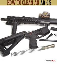 How To Clean An AR-15 | Disassembly and Cleaning Tips #survivallife www.survivallife.com