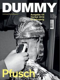 Dummy: Die Berliner feiern in ihrem neuen Heft das Unperfekte. Schließlich geht um Pfusch.