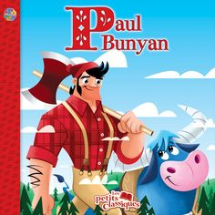 Phidal : Les petits classiques - Paul Bunyan - 2-7643-3761-2