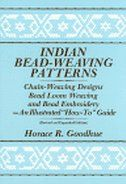 "This is where I learned to play with beads ! Indian Bead-Weaving Patterns: Chain-Weaving Designs, Bead Loom Weaving, & Bead Embroidery - An Illustrated ""How-To"" Guide"