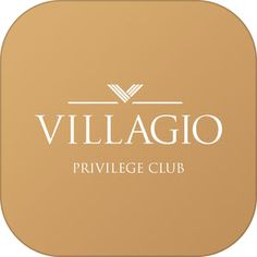 Villagio Privilege Club – Собрание привилегий, Villagio Estate