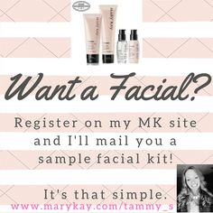 "Sign up today for a free Mary Kay sample! Simply click the pin to go to my Mary Kay site where you can register. Make sure you enter your address so I can mail your facial products to you! Click on the ""Create your personal Profile"" button after the initial registration screen. Easy right? You'll not only get the free facial products but you'll also get periodic updates on the latest products as well as tips and specials that I'm offering!"