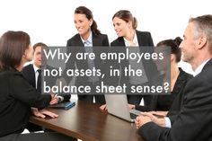 Why are employees not assets, in the balance sheet sense? Balance Sheet, Ecommerce Hosting, Posts, Blog, Messages, Blogging, Weighing Scale
