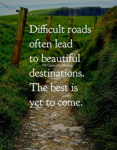 Road Quotes, All Quotes, Nature Quotes, Motivational Quotes, Life Quotes, Inspirational Quotes, Positive Quotes, Qoutes, Inspire Quotes