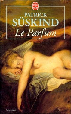 The perfume - Patrick Süskind. Great Books To Read, Good Books, My Books, This Book, Patrick Suskind, Friend Book, Page Turner, Lectures, Book Authors