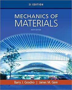 Solution Manual For Mechanics Of Materials Si Edition 9th Edition By Barry J Goodno的图片 1 In 2020 Textbook Digital Textbooks Online Textbook