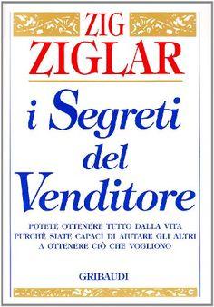 Zig Ziglar's Secrets of Closing the Sale: Amazon.it: Zig Ziglar: Libri in altre lingue