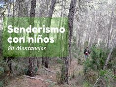 Una ruta interesante para hacer con niños en Montanejos Valencia, Madrid, Spain, Hiking, Places To Visit, Beautiful Places, Elopements, Trekking, Paths