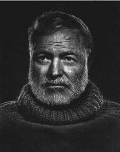 Ernest Hemingway (okay, just hand me a cigar and a tumbler of brown liquor, please) (and a turtleneck) (and Kenny Rogers' beard)