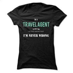 Im A Travel Agent - #sweatshirt outfit #sweatshirt skirt. CHECK PRICE => https://www.sunfrog.com/Funny/Im-A-Travel-Agent-Black-Ladies.html?68278