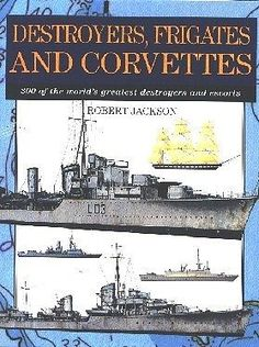 DESTROYERS, FRIGATES AND CORVETTES (EXPERT GUIDE)  by Jackson, Robert LIBRO EN INGLES
