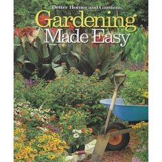 Gardening Made Easy (Better Homes and Gardens) - Book