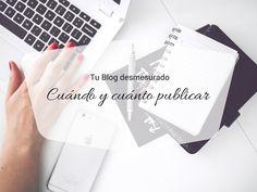 Cuánto y cuándo publicar en tu blog http://blgs.co/R8YSDS