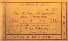 1919 Limerick Soviet 10 shilling note General Strike, Political Issues, Politics, Note