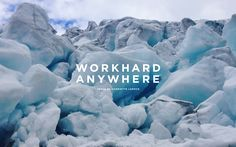 Work Hard Anywhere | Joffre Lakes Glacier