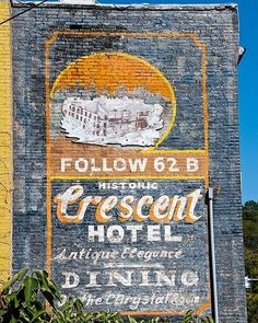 A fine art photo of the Historic Crescent Hotel wall advertisement. Located in Eureka Springs, Arkansas  http://www.roadsidegallery.com/store/catalog/old-buildings-and-walls/-/historic-crescent-hotel-eureka-springs-arkansas/