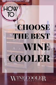 Tips to Buying a Wine Cooler