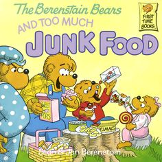 The Bernstain Bears and Too Much Junk Food
