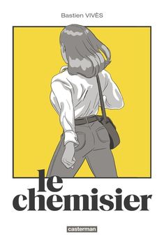 Buy Le Chemisier by Bastien Vivès and Read this Book on Kobo's Free Apps. Discover Kobo's Vast Collection of Ebooks and Audiobooks Today - Over 4 Million Titles! I Love Books, Books To Read, My Books, Reading Books, Album, Bd Comics, Recorded Books, Comic Page, Friends Show