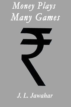 Money Plays Many Games(Money Plays Many Games) By Jawaharlal Jasthi  - తెలుగు పుస్తకాలు Telugu books - Kinige