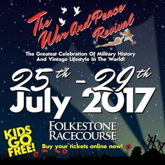 The War and Peace Revival. The greatest celebration of military history and vintage lifestyle in the world. 25th- 29th July 2017. Folkestone Racecourse. Warandpeacerevival.com #vintage #history #historic #tanks #military #militaria #model #livinghistory #homefront #entertainment #arena #veterans #authors #family #event #kidsgofree #buytickets