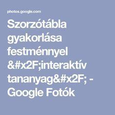 Szorzótábla gyakorlása festménnyel /interaktív tananyag/ - Google Fotók