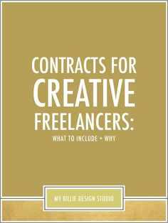 Contracts For Creative Freelancers: What To Include + Why — My Billie Design Studio