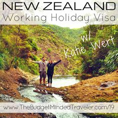 BMT 019 : New Zealand Working Holiday Visa with Katie Wert - The Budget-Minded Traveler