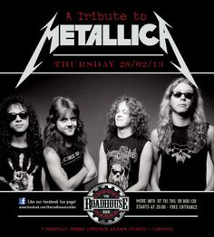 28/02/2013 - A TRIBUTE TO METALLICA at The Roadhouse Rock Bar ...
