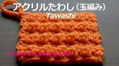 凸凹玉編みのアクリルたわしの編み方【かぎ針編み】編み図・字幕解説 Easy Crochet Tawashi / Crochet and Knit...