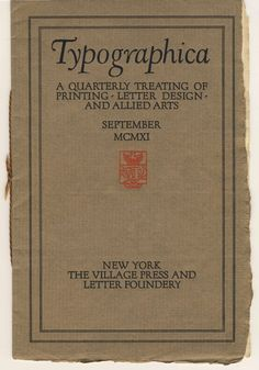 Typographica no. 1 (September 1911) published by The Village Press and Letter Foundery.