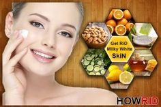 how to get milky white skin