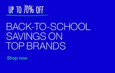 Back-To-School Savings on top brands - Shop now