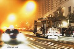 Cable Car On Foggy Night On Nob Hill, San Francisco  www.mitchellfunk.com