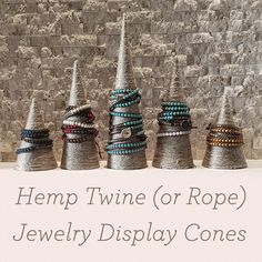 DIY Hemp Jewelry Display Cones - great for art & craft shows, home jewelry organization, and even as home decor.