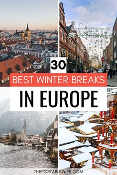 Plan your Europe winter vacation with this list of the best winter city breaks in Europe. Whether you're looking for the best Europe Christmas markets or low season Europe destinations, this travel guide has got you covered. Create your perfect Europe winter wonderland itinerary today! #wintertravel #europetravel #christmasmarkets