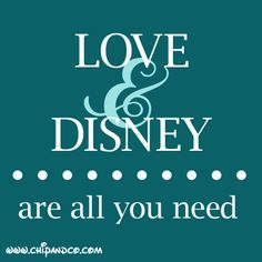 All I need is Disney, how about you?