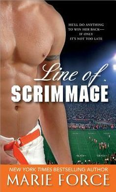 Line of Scrimmage by Marie Force (2008)