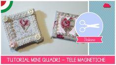 Tutorial come fare dei mini quadri magnetici (Idea regalo fai da te) http://www.comefaremania.it/tutorial-dei-mini-quadri-magnetici-idea-regalo-fai-te/ #comefare #faidate #ideeregalo