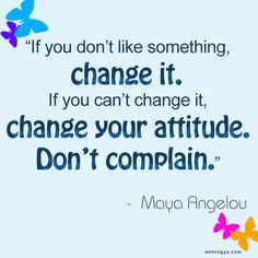Nothing is perfect in life, but if we keep complaining it will surely overshadow some of the best things in life - which we often overlooked. Let's start our day today with a brand new mindset. Are you ready to 'Change'?