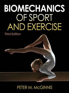 Author: Peter M. McGinnis, Kinesiology Department; Biomechanics of Sport and Exercise