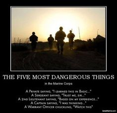 The Five Most Dangerous Things In The Marine Corps!