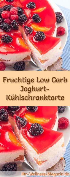 Rezept für eine fruchtige Low Carb Joghurt-Kühlschranktorte: Der kohlenhydratarme, kalorienreduzierte Kuchen wird ohne Zucker und Getreidemehl zubereitet ...