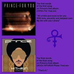 First words sung on album, final words on last album Prince Meme, Prince Quotes, Prince For You, Prince Of Peace, Soundtrack To My Life, Song One, Prince First Album, Prince Paisley Park, High School Memories