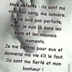 Enfants Best Quotes, Love Quotes, Good Quotes For Instagram, Love My Kids, French Quotes, Cool Words, Life Lessons, Affirmations, Motivational Quotes