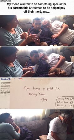 Son pays off parents mortgage<< that is so sweet!
