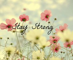 Stay strong quotes quote girl girly quotes girl quotes girl sayings girl quote and sayings