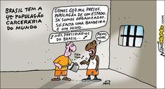 Nani Humor: BRASIL TEM A 4ª POPULAÇÃO CARCERÁRIA DO MUNDO