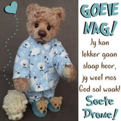 Good Night Greetings, Night Wishes, Evening Quotes, Afrikaanse Quotes, Good Night Blessings, Goeie Nag, Christian Messages, Good Night Quotes, Special Quotes