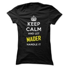 KEEP CALM AND LET MADER HANDLE IT! NEW - #funny gift #candy gift. GET => https://www.sunfrog.com/Names/KEEP-CALM-AND-LET-MADER-HANDLE-IT-NEW.html?68278